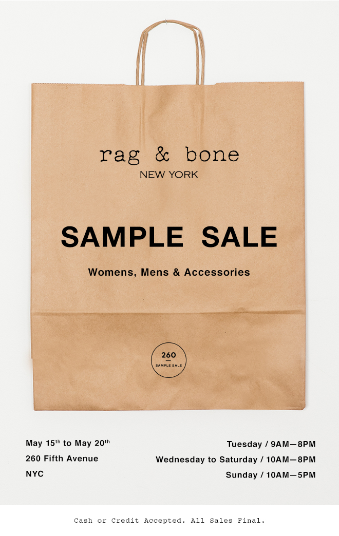 Rag & bone sample sale no rags, just riches!